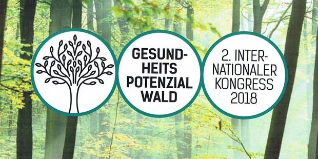 2. Internationaler Kongress »Gesundheitspotenzial Wald«